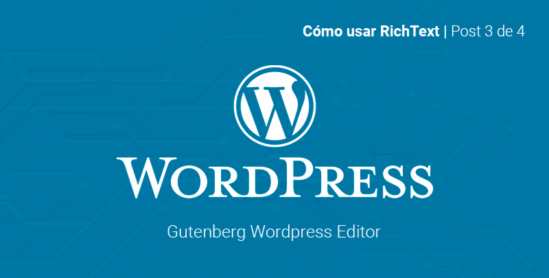 como usar rich text bloques gutenberg wordpress