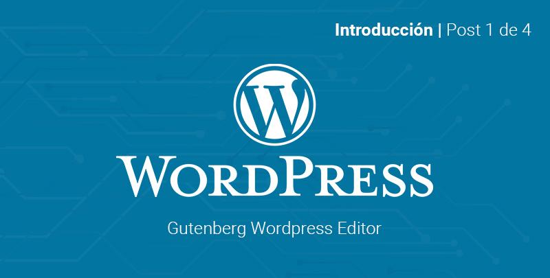 introducción a wordpress gutenberg editor